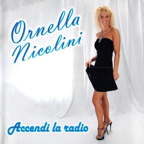 Ornella Nicolini - Accendi la radio copertina